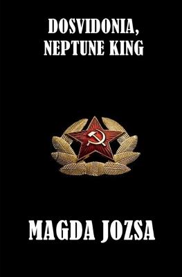 Dosvidonia, Neptune King - Jozsa, Magda