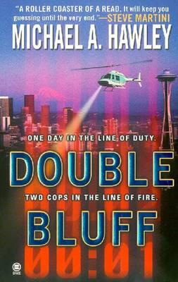Double Bluff - Hawley, Michael A
