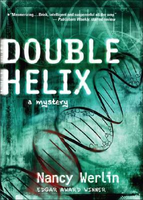 Double Helix - Werlin, Nancy