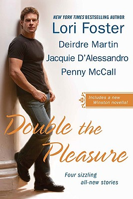 Double the Pleasure - Foster, Lori, and Martin, Deirdre, and D'Alessandro, Jacquie
