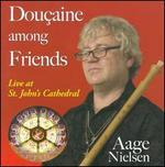 Doucaine Among Friends