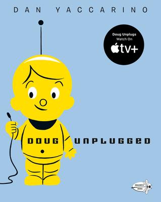 Doug Unplugged - Yaccarino, Dan