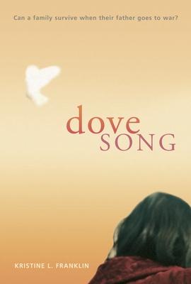 Dove Song - Franklin, Kristine L