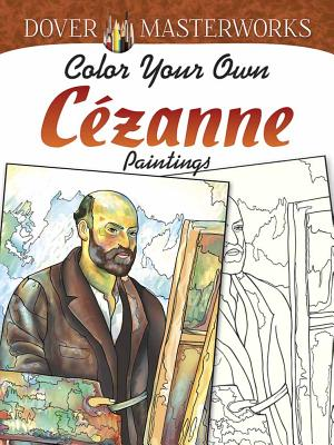 Dover Masterworks: Color Your Own Cezanne Paintings - Noble, Marty