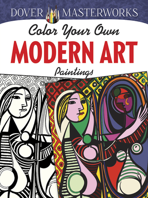 Dover Masterworks: Color Your Own Modern Art Paintings - Hendler, Muncie