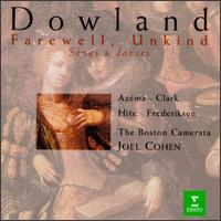 Dowland: Farewell, Unkind - Boston Camerata; Joel Frederiksen (bass); Karen Clark (mezzo-soprano); Olav Chris Henriksen (lute); William Hite (tenor);...