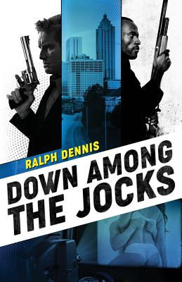 Down Among the Jocks - Dennis, Ralph, and Jones, Ben (Introduction by)