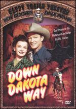 Down Dakota Way - William Witney