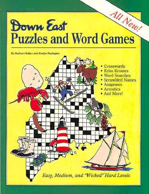Down East Puzzles and Word Games - Baker, Barbara