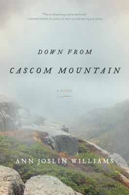 Down from Cascom Mountain - Williams, Ann Joslin