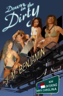 Down in the Dirty - Benjamin, J M