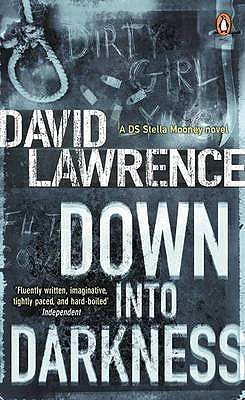 Down into Darkness - Lawrence, David