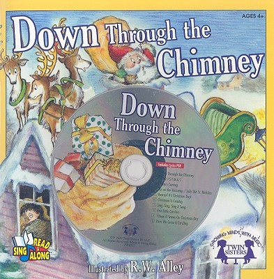 Down Through the Chimney - Thompson, Kim Mitzo, and Hilderbrand, Karen Mitzo, and Wright, Hal