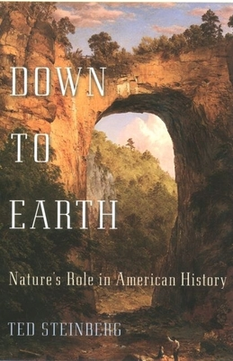 Down to Earth: Nature's Role in American History -