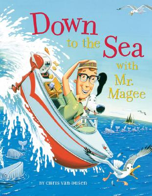 Down to the Sea with Mr. Magee - Van Dusen, Chris