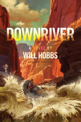 Downriver - Hobbs, Will