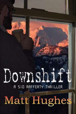Downshift - Hughes, Matt
