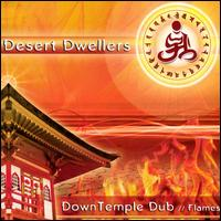 DownTemple Dub: Flames - Desert Dwellers