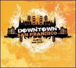 Downtown: San Francisco