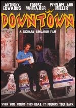 Downtown - Richard Benjamin