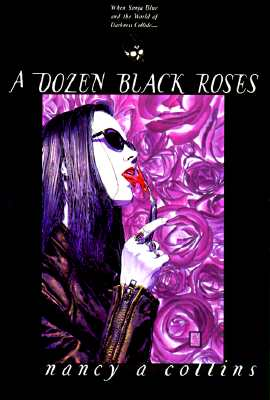 Dozen Black Roses (Trade) - Collins, Nancy A, and White Wolf