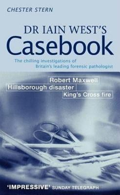 Dr Iain West's Casebook - Stern, Chester