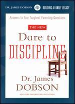 Dr. James Dobson: Dare to Discipline