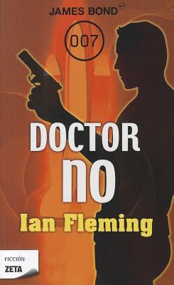 Dr. No. James Bond Agente 007 - Fleming, Ian