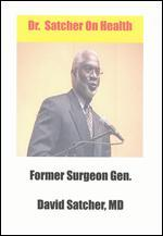 Dr. Satcher On Health