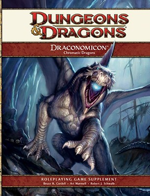 Draconomicon: Chromatic Dragons - Cordell, Bruce R, and Bonner, Logan, and Marmell, Ari