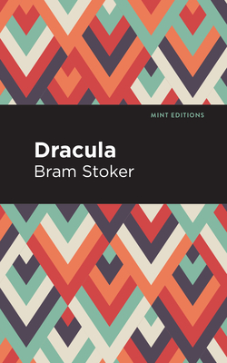 Dracula - Stoker, Bram, and Editions, Mint (Contributions by)