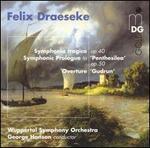 Draeseke: Symphonia tragica; Overtures