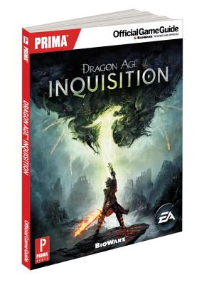 Dragon Age Inquisition: Prima Official Game Guide - Knight, David