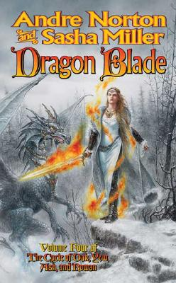 Dragon Blade: The Book of the Rowan - Norton, Andre, and Miller, Sasha