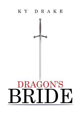 Dragon's Bride - Drake, Ky