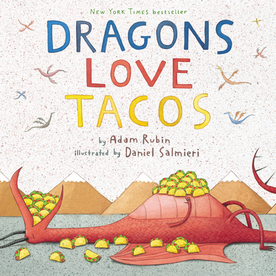 Dragons Love Tacos - Rubin, Adam