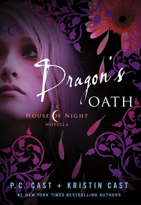 Dragon's Oath - Cast, P C, and Cast, Kristin