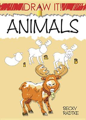 Draw It! Animals - Radtke, Becky J.