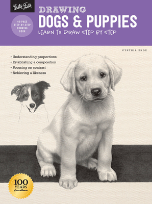 Drawing: Dogs & Puppies: Learn to Draw Step by Step - Knox, Cynthia