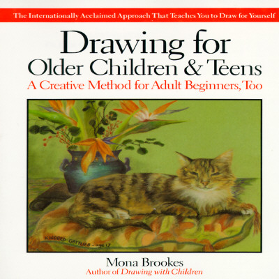 Drawing for Older Children & Teens - Brookes, Mona