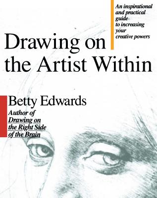 Drawing on the Artist Within - Edwards, Betty