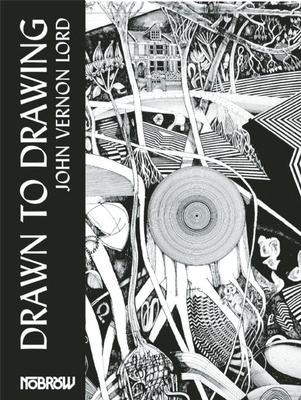 Drawn to Drawing - Lord, John Vernon
