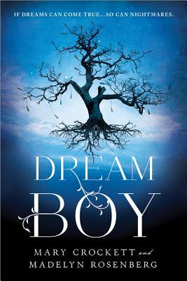 Dream Boy - Rosenberg, Madelyn, and Crockett, Mary