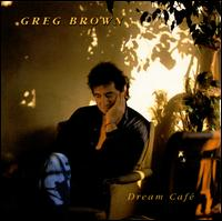 Dream Cafe - Greg Brown