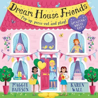 Dream House Friends - Bateson, Maggie
