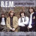 Dreaming in Paradise: 1983 Live Radio Broadcast