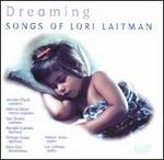 Dreaming: Songs of Lori Laitman