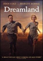 Dreamland - Miles Joris-Peyrafitte
