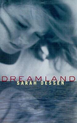 Dreamland - Dessen, Sarah