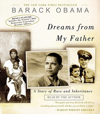 Dreams from My Father: A Story of Race and Inheritance - Obama, Barack (Read by)